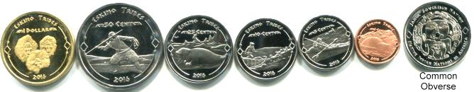 EskimoTribes 6 coin set 1 cent - 1 Dollar 2015, issued by Jamul Sovereign Nation
