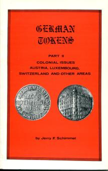 Book: German Tokens, Part 2 - Colonial issues, Austria, Luxembourg, Switzerland and other areas