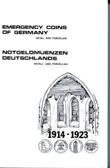 Book: Emergency Coins of Germany, Metal & Porcelain, 1914-1923 by Richard Upton and the Emergency Money Society