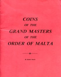 BOOK: The Coins of the Grand Masters of the Order of Malta by Robert Morris