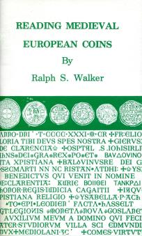 READING MEDIEVAL EUROPEAN COINS by Ralph S. Walker 2nd ed