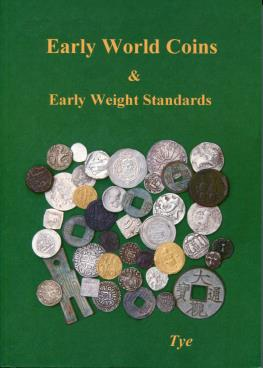 BOOK: Early World Coins & Early Weight Standards by Robert Tye